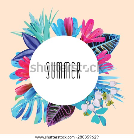 Illustration word summer in a round floral frame tropic flowers. Fashion summer wedding invitation vector print poster