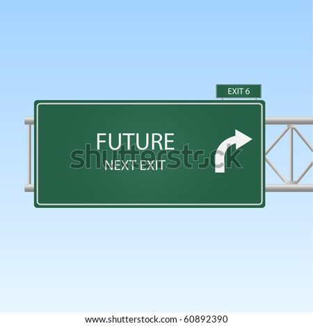 "Image of a highway exit sign to ""FUTURE""."
