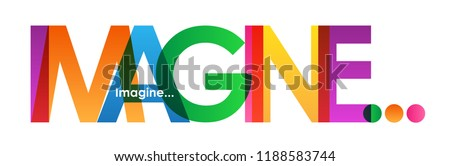 IMAGINE... letters banner