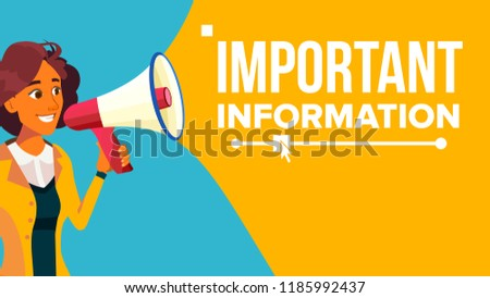 Important Information Banner Vector. Business Woman With Megaphone. Loudspeaker. Business Advertising. Place For Text. Attention Illustration