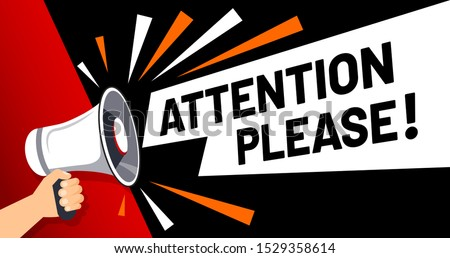 Important message attention please banner. Priority advice, paying attention and megaphone in hand. Alarm speech poster, commercial announcement or important speech vector illustration