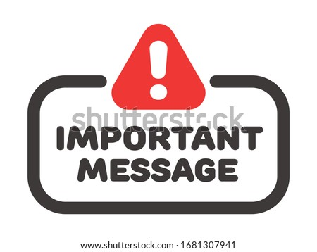 Important message vector badge or banner with attention sign and exclamation mark. Foto stock ©