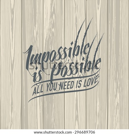 impossible is possible love