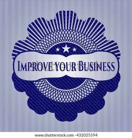Improve your Business jean or denim emblem or badge background