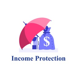 Income protection, financial coverage, savings for rainy day, money bag under umbrella, finance safety, capital allocation, invest fund, risk insurance, pension or retirement concept, flat vector