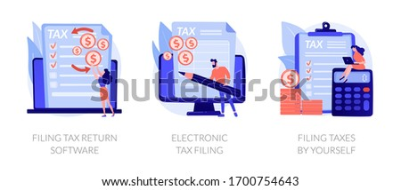Income reporting, revenue declaration, financial statement. Filing tax return software, electronic tax filing, filing taxes by yourself metaphors. Vector isolated concept metaphor illustrations.