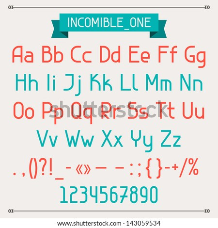 Incomible one classic style font.