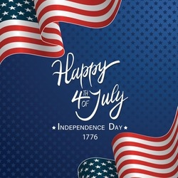 Independence Day greeting card with United States national flag and hand lettering text Happy 4th of July. Vector illustration