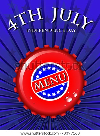 Independence Day Menu template - bottle cap on Stars & Stripes background. EPS10 vector format.