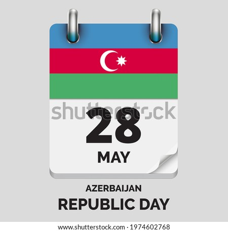 Independence Day,Republic Day Azerbaijan - 28 May, days of year flat realistic calendar icon Independence Day vector image with Azerbaijan flag