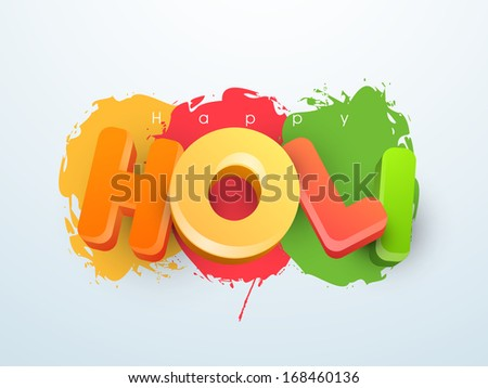 Indian color festival Holi concept with glossy text on colorful splash background.