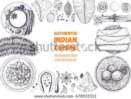 Indian cuisine top view frame. Indian food menu design. Vintage hand drawn sketch vector illustration. A set of dishes with  masala chai, malai kofta, dosa rolls, samosa