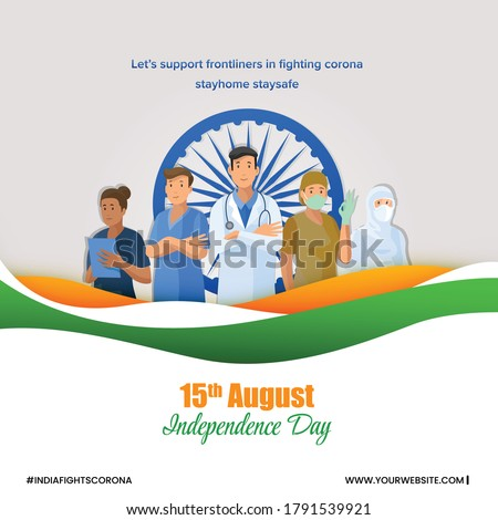 Indian Independence day greetings, happy independence day, corona warriors, doctors and health workers