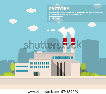 Industrial factory in flat style a vector an illustration.Plant or Factory Building.road tree window facade.Manufacturing factory building. industrial building concept.Eco style factory.City landscape - Shutterstock ID 574857220