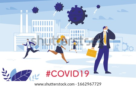 Industrial Financial Crisis and Business Productivity Failure due to Coronavirus Attack. Frustrated People in Mask Run Away. Man in Panic Wearing Formal Suit Holding Head. Covid19 Hovering over City