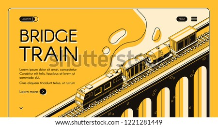 Industrial rail freight transport isometric vector web banner. Locomotive pulling freight train with cargo wagons and tank car on old arch bridge, line art illustration. Railway company landing page