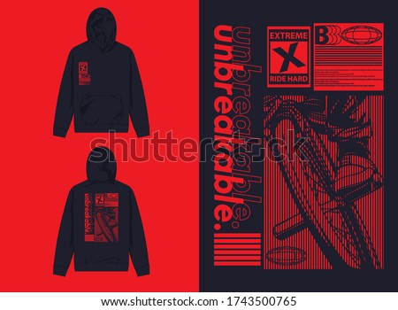 Industrial Street Wear Hoodie Unbreakable, Extreme, Ride Hard Stock photo ©