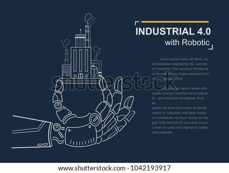 Industrial 4.0 with Robot concept, Robotic hand holding factory company and working industry.
