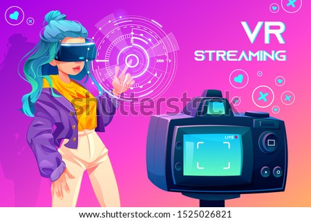 Influencer blogger vr streaming. Girl in virtual reality glasses looking at interactive social media interface in front of video camera. Broadcasting, future technology. Cartoon vector illustration