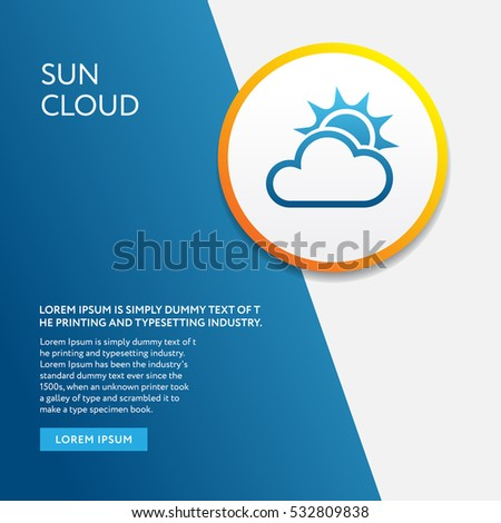 Info Board with Weather symbol.Cloud and Sun icon outline style