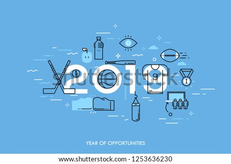Infographic banner, 2019 - year of opportunities. New trends and prospects in sports championships, sporting events, teams, competitions. Plans and predictions. Vector illustration in thin line style.