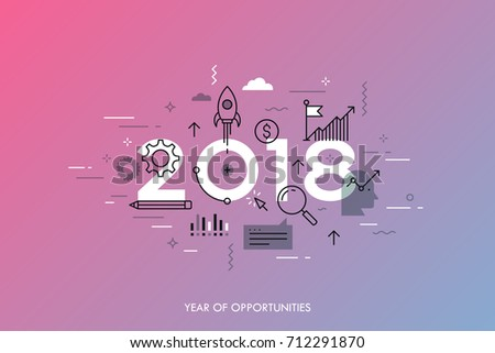 Infographic concept 2018 year of opportunities. New trends and prospects in startups, business development, profit growth strategies. Plans and expectations. Vector illustration in thin line style.