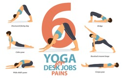 Infographic of 6 Yoga poses for desk jobs pains in flat design. Beauty woman is doing exercise for body stretching. Set of yoga sequence Infographic.  Cartoon Vector art and Illustration.