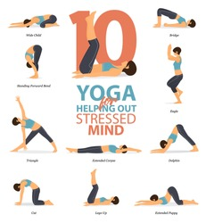 Infographic of 10 Yoga poses for Yoga at home in concept of helping out stressed mind in flat design. Woman exercising for body stretching. Set of yoga posture or asana infographic. Character Vector.