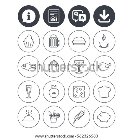 Information, download and report signs. Food and Drinks icons. Beer, coffee and cocktail symbols. Fish and pork meat, hamburger and cheese thin outline signs. Chief hat. Vector