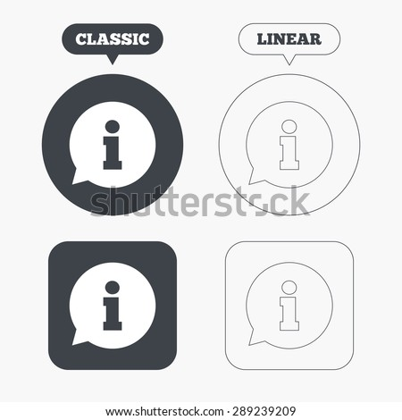 Information sign icon. Info speech bubble symbol. Classic and line web buttons. Circles and squares. Vector