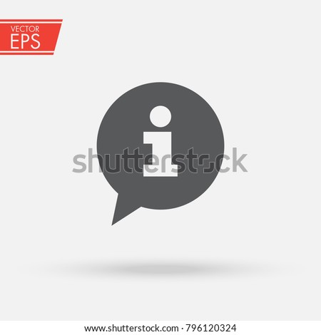 Information sign icon. Info speech bubble symbol. News and updates symbol. Information and notification sign Trendy Flat style for graphic design, logo, Web site, social media, UI, mobile application.