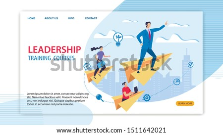 Informative Banner Leadership Training Courses. Male Chief Stands on Paper Airplane and Indicates Direction Flight to People. Core Course Ignites and Inspires. People Rush to become Experts.
