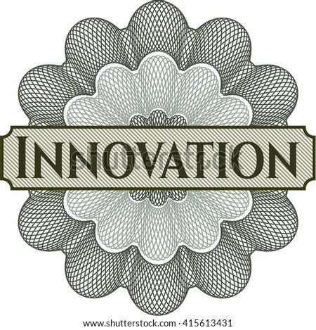 Innovation written inside a money style rosette