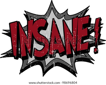 insane - stock vector