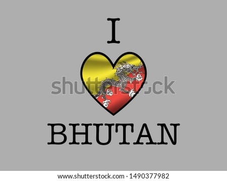 Inscription I LOVE with  simply and beauty heart inside National flag of Inscription I LOVE with  simply and beauty heart inside National flag of National flag of Kingdom of Bhutan . original colors a