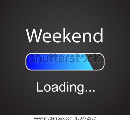 "inscription ""loading Weekend"" vector concept illustration background"