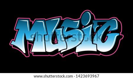 Inscription Music Graffiti decorative lettering vandal street art free wild style on the wall city urban illegal action by using aerosol spray paint. Underground hip hop type vector illustration Stock photo ©