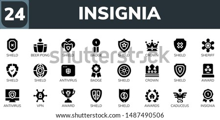 insignia icon set. 24 filled insignia icons.  Collection Of - Shield, Beer pong, Badge, Crown, Sheriff, Antivirus, Award, Vpn, Awards, Caduceus, Insignia