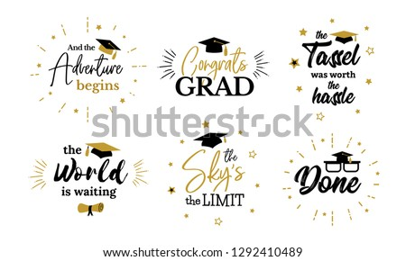 Inspiration and motivation graduation party quotes. Congrats grad, class of 2019. Lettering for congratulation ceremony, invitation card, banner. College, school symbols such as tassel, cap, diploma.