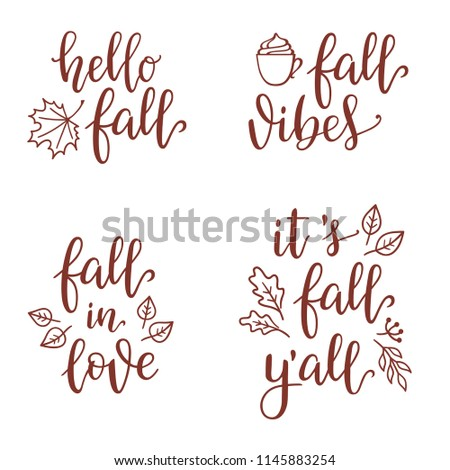 Inspirational Fall calligraphy set with design elements. Hello, vibes, in love, It's fall y'all