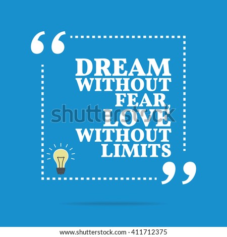 Stock Photo Inspirational motivational quote. Dream without fear, love without limits. Vector square shape design with light bulb. Simple and trendy style