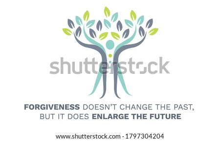 Inspirational Motivational Quote, Forgiveness doesn't change the past, but it does enlarge the future. Vector Illustration showing balance body, abstract tree. Inspiring quotes of wisdom. Stock photo ©
