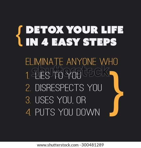 inspirational quote detox your life in 4 easy steps