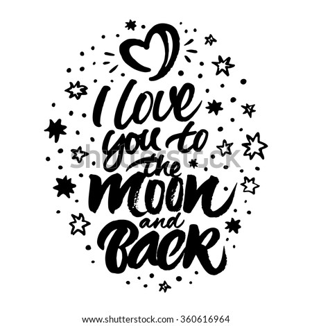 stock-vector-inspirational-quote-i-love-you-to-the-moon-and-back-isolated-hand-painted-brush-lettering-and