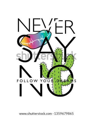 inspirational quote ' never say
