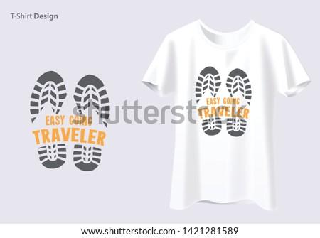 Inspirational Typographic Quote - Easy Going Traveler Tshirt. - Vector - Vector