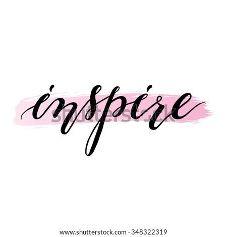 Inspire. Handwritten text.  #348322319