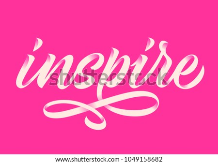 inspire, handwritten word, calligraphy, pink background #1049158682