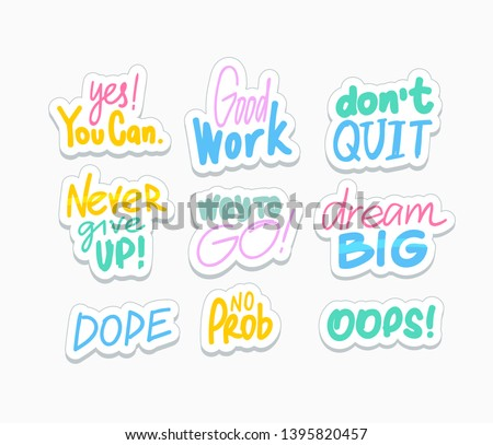 Inspiring social media stickers set. Cheerful phrases flat vector illustrations pack. Motivating quotes collection. Greeting card, postcard typography. Dream big, never give up letterings