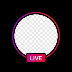 Instagram Profile Live Icon Interface. Transparent Placeholder. Put Your Photo Under Background. Social Media  Vector Illustration